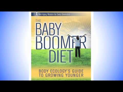 Anti-Aging: The Baby Boomer Diet with Donna Gates