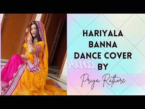Video Rajasthani dance vedio!!!  Hariyala Banna cover by priya Rathore download in MP3, 3GP, MP4, WEBM, AVI, FLV January 2017
