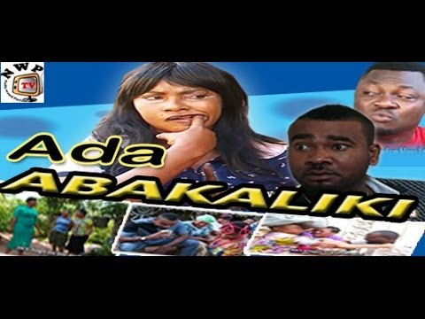 Ada Abakaliki - 2014 Nollywood Igbo Movie