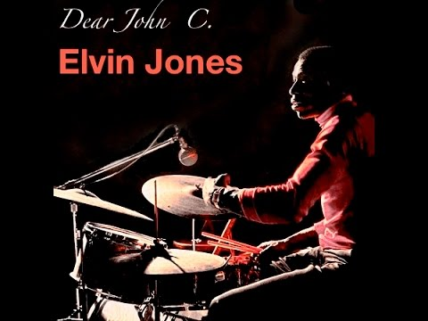 Elvin Jones – Dear John C. (Full Album)