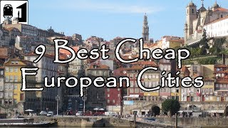Video 9 Best Inexpensive Cities in Europe to Visit on a Budget MP3, 3GP, MP4, WEBM, AVI, FLV November 2018