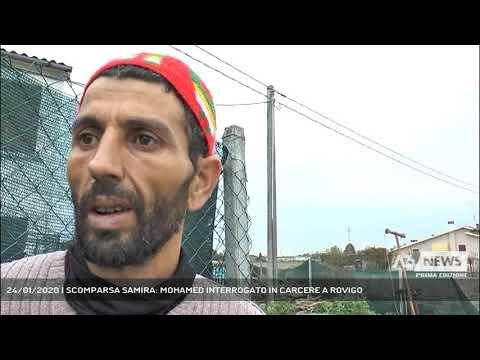 24/01/2020 | SCOMPARSA SAMIRA: MOHAMED INTERROGATO IN CARCERE A ROVIGO