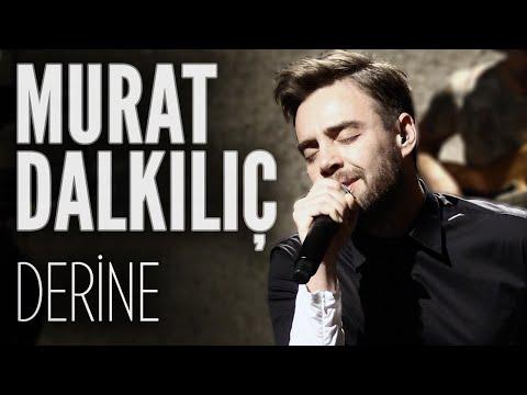 Murat Dalkılıç - Derine (JoyTurk Akustik)