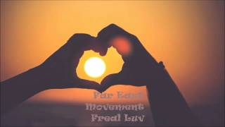 Far East Movement - Freal Luv (Slowed)