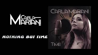Carla Mariani - Nothing but Time