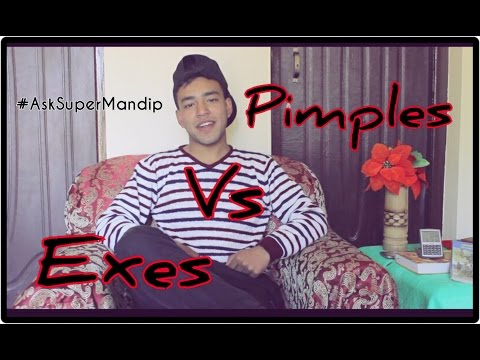 (Pimple Vs Ex! [AskSuperMandip] - Duration: 6:17.)