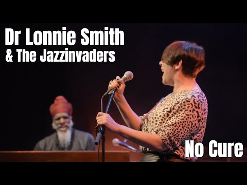 The Jazzinvaders ft Dr Lonnie Smith - No Cure - Live @ Lantaren Venster Rotterdam