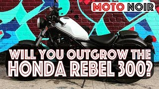 9. Honda Rebel 300: Will You Outgrow It?