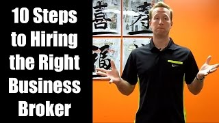 """10 Steps to Hiring the Right Business Broker for You"" by Aaron Muller (Video)"