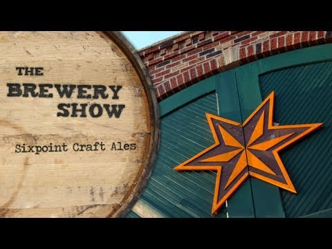 Sixpoint Craft Ales – Brewery Show