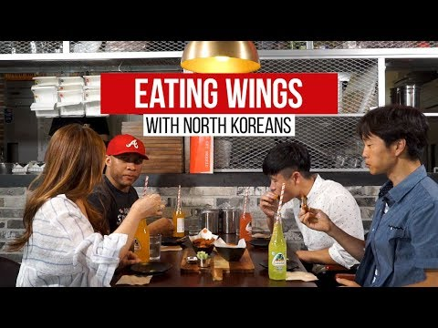 North Koreans Try American Style Chicken Wings [Buffalo wings, lemon pepper, parmesan garlic, etc]