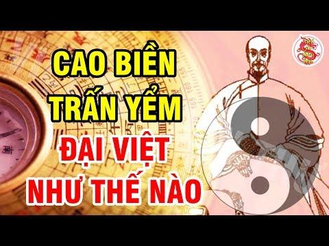 Pháp Sư Trung Quốc CAO BIỀN Trấn Yểm Long Mạch Việt Nam - Thảm Kịch Chấn Động Lịch Sử