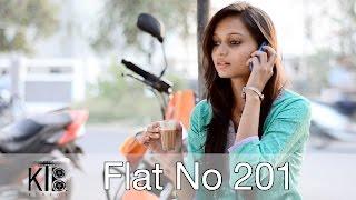 Flat No 201 Most Suspense Thriller Creepy Short Horror Film On A Jobless Girl  KTB Videos