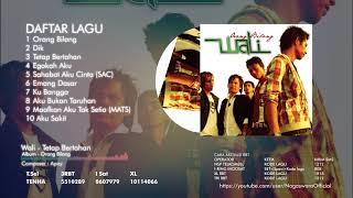 Video Wali - Orang Bilang (Full Album) MP3, 3GP, MP4, WEBM, AVI, FLV Desember 2018