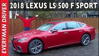 Watch This: 2018 Lexus LS 500 F Sport Review on Everyman Driver