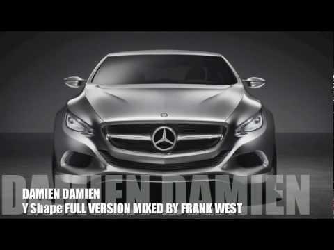 Damien Damien - Y Shape ORIGINAL FULL VERSION (Mercedes Benz Commercials)
