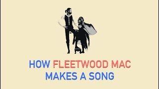 How Fleetwood Mac Makes A Song