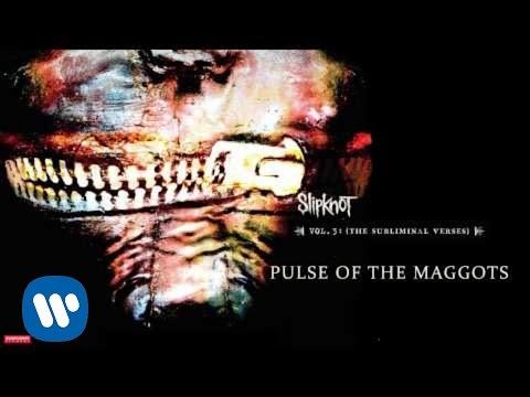 Tekst piosenki Slipknot - Pulse of the maggots po polsku