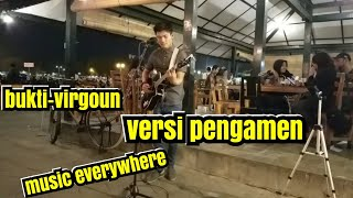 Video BUKTI - VIRGOUN COVER TRI SUAKA - PENGAMEN JOGJA - PENDOPO LAWAS MP3, 3GP, MP4, WEBM, AVI, FLV Januari 2019