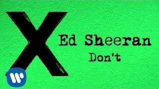 Ed Sheeran - Don't [Official]