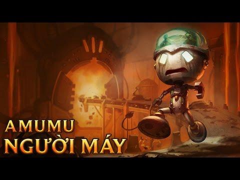 Amumu Người Máy U Sầu - Sad Robot Amumu