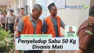 Empat Penyeludup Sabu Jaringan Internasional Divonis Mati di Aceh