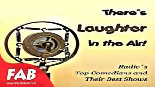 There's Laughter in the Air Full Audiobook by Jack GAVER by Performing Arts