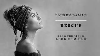 Lauren Daigle - Rescue (Audio)