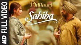 Nonton Phillauri   Sahiba Full Video   Anushka Sharma  Diljit Dosanjh  Anshai Lal   Shashwat   Romy   Pawni Film Subtitle Indonesia Streaming Movie Download