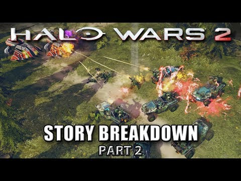 Video Halo Wars 2 Story Breakdown (Part 2) - Cartographers & Portals download in MP3, 3GP, MP4, WEBM, AVI, FLV January 2017