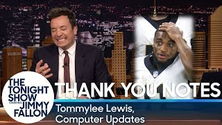 Thank You Notes: Tommylee Lewis, Computer Updates