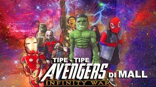 Video Avengers Infinity War ke Mall | Genhalilintar Tipe - Tipe MP3, 3GP, MP4, WEBM, AVI, FLV Juni 2019