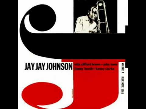J.J.Johnson with Clifford Brown – Get Happy