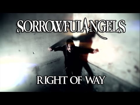 Sorrowful Angels - Right Of Way (2011) [HD 1080p]
