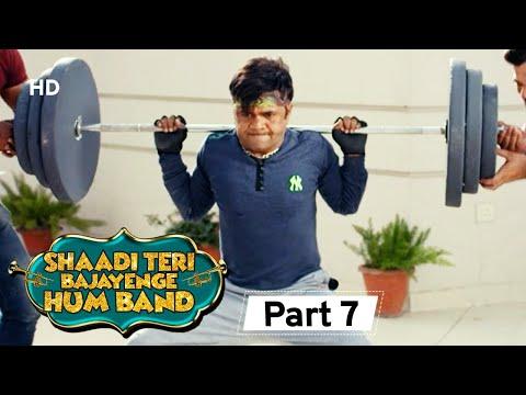 Shaadi Teri Bajayenge Hum Band - Bollywood Comedy Movie - Part 7 - Rajpal Yadav - Rahul Bagga