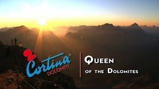Cortina d'Ampezzo, Queen of the Dolomites