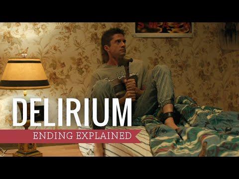 Delirium (2018) Ending Explained (Spoiler Warning!)