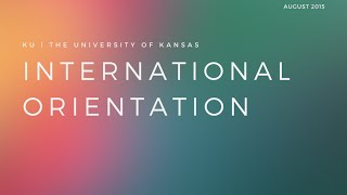 The University of Kansas International Orientation is a comprehensive week long experience, where international students at KU, ...