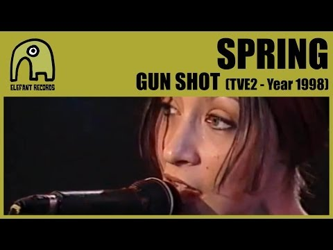 SPRING - Gun Shot [TVE2 - Conciertos Radio 3 - Year 1998] 3/6