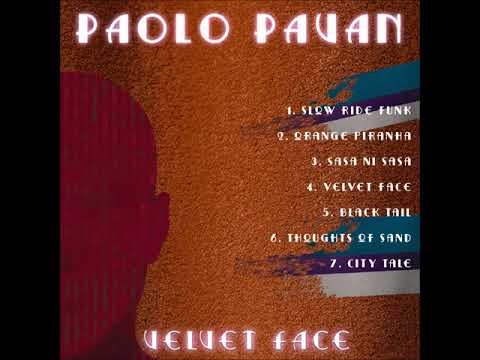 Paolo Pavan - Velvet Face (album Velvet Face) online metal music video by PAOLO PAVAN