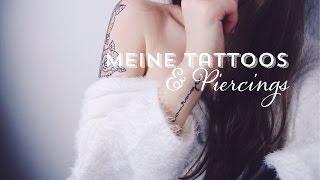 MEINE TATTOOS & PIERCINGS