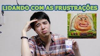 LIDANDO COM AS FRUSTRAÇÕES (Expectativa vs Realidade)- CELSO CATHCART JR.