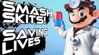 Saving lives | Smash skits