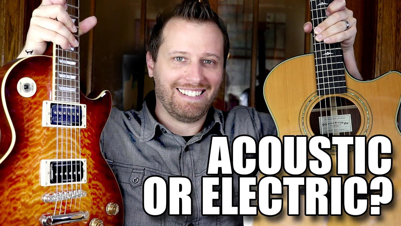 ACOUSTIC or ELECTRIC?? – Buying Your First Guitar!