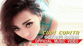 Video Cupi Cupita - Goyang Basah [Official Music Video HD] MP3, 3GP, MP4, WEBM, AVI, FLV Januari 2018