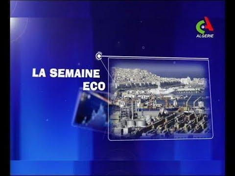 La Semaine Eco:  Quel avenir pour la bourse d'Alger? Canal Algérie