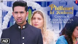 Nonton Phillauri   Chapter 4   Punjabi Shaadi Aur Friendly Bhoot   Anushka Sharma   Diljit Dosanjh   Suraj Film Subtitle Indonesia Streaming Movie Download