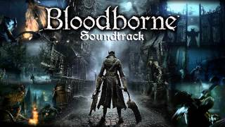 Download Video Bloodborne Soundtrack OST - Gehrman, The First Hunter MP3 3GP MP4
