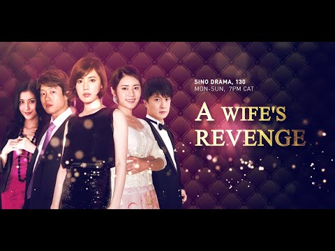 A Wife's Revenge Episode9