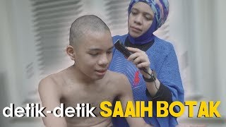 Video DETIK-DETIK SAAIH BOTAK LICIN MP3, 3GP, MP4, WEBM, AVI, FLV Oktober 2017